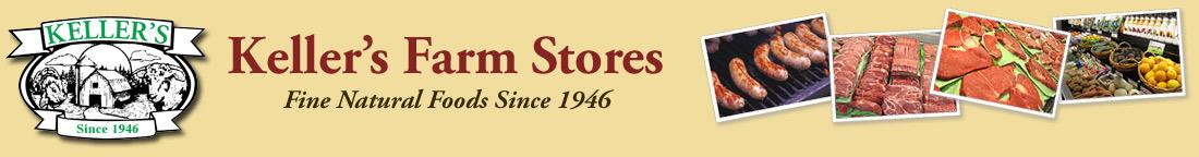 Buy at Keller's Farm Stores